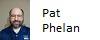 Pat Phelan